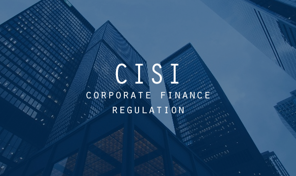 CISI Certificate in Corporate Finance Regulation-DMJF Scholarship Programme