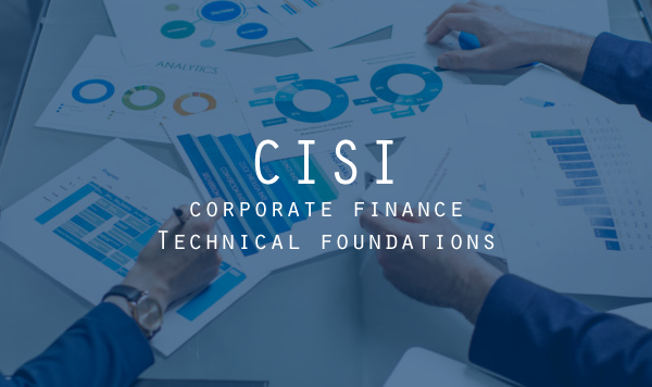 CISI Corporate Finance Technical Foundations